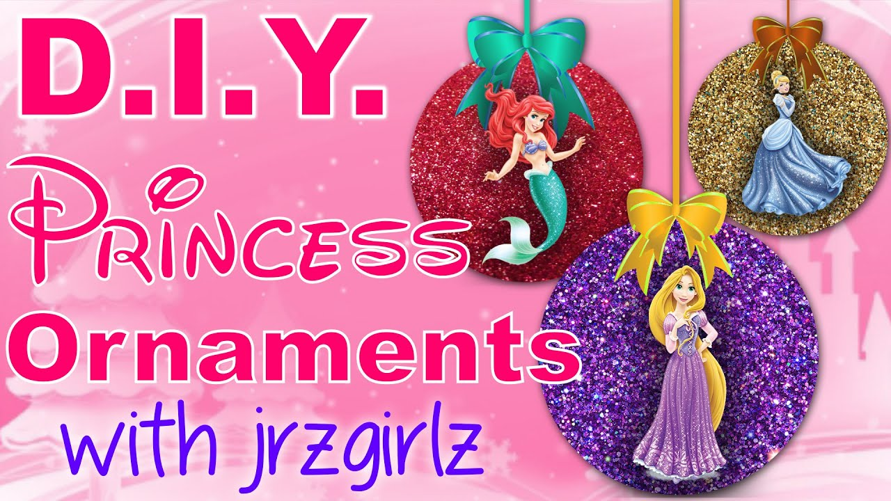 diy disney princess christmas ornaments with jrzgirlz snow white rapunzel cinderella more