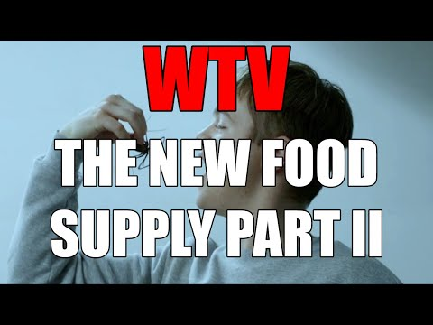 What You Need To Know About The NEW FOOD SUPPLY PART II