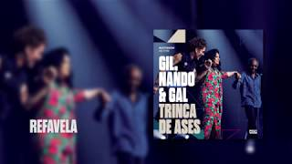 Baixar Multishow Ao Vivo Gil, Nando & Gal: Trinca de Ases | Refavela