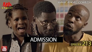 Download Success Comedy - Admission (Mark Angel Comedy Episode 213)