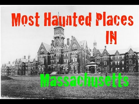 Most Haunted Places In Machusetts