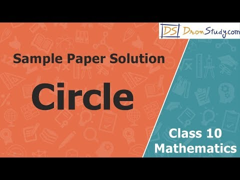 Circle | Class 10 X Maths | Sample Paper Solution