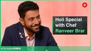 Holi 2019 Special: Celebrity Chef Ranveer Brar talks about his Holi memories
