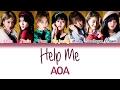 AOA 에이오에이 Help Me 너 때문에 Korean Version Han Rom Eng Color Coded Lyrics mp3