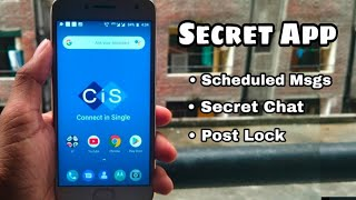 CIS Secret and Powerful Messaging App for Chatting anyone Privately..!!