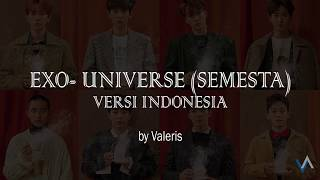 EXO 엑소 'Universe' - Semesta (versi Indonesia) by Valeris