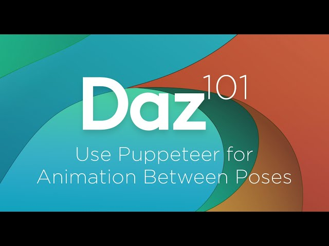 Daz 3D Tutorial: Use puppeteer for animation between poses