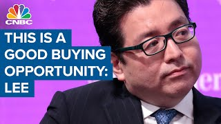 Tom Lee says this is going to be a really good buying opportunity