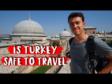 is Turkey Safe to Travel?
