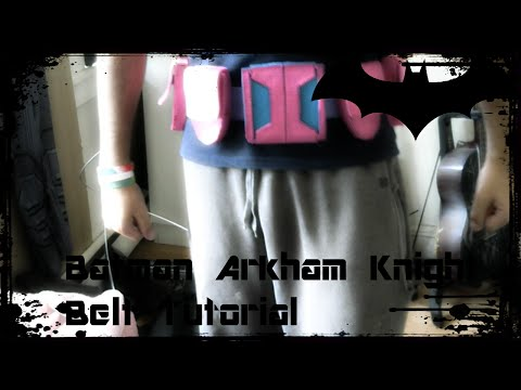 Batman Arkham Knight Batsuit Tutorial Arkham City Style Belt
