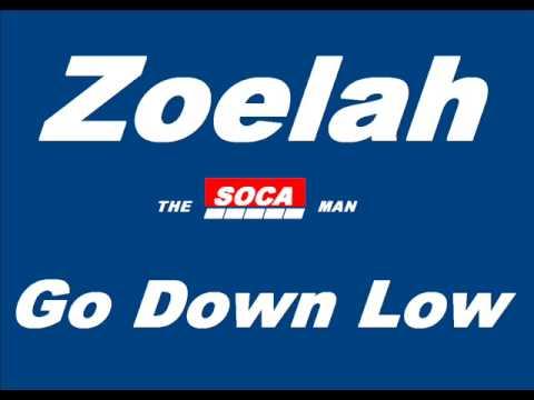 Zoelah - Go Down Low [SOCA]