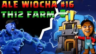 🔥 ALE WIOCHA # 16 + TH12 Farm   🔥 LIVE