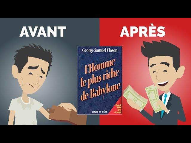 L'Homme Le Plus Riche de Babylone l Comment Devenir Riche l George Clason | Résumé français | DME