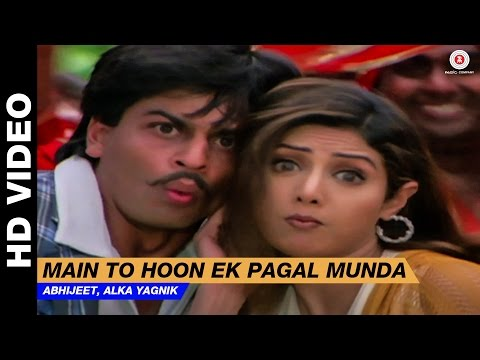 Main To Hoon Pagal Munda - Army | Vinod Rathod, Alka Yagnik | Sridevi & Shahrukh Khan