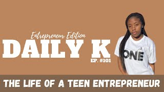 What Children Learn as Young Entrepreneurs | Daily K Ep. 101 | Goldyn Hall | KTTeeV.com