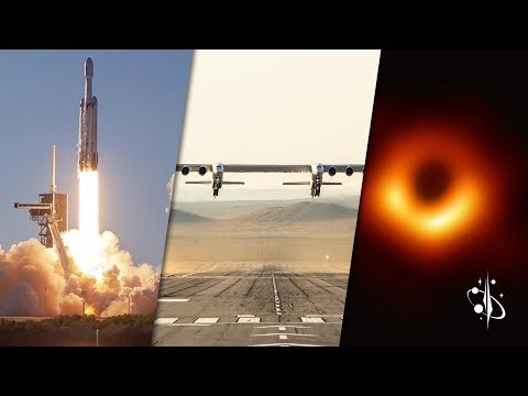 Space News | Beresheet Impact, Falcon Heavy Tips Over, Stratolaunch and Black Holes