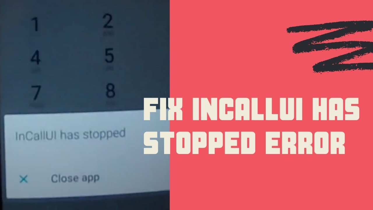 How To Resolve Incallui Has Stopped Issue On Chinese Android Phones