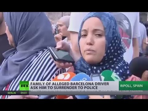 'Please surrender to police': Family of alleged Barcelona attacker plead with him to turn himself in