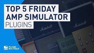 Top 5 Amp Simulators