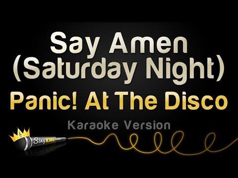 Panic! At The Disco  Say Amen Saturday Night Karaoke Version