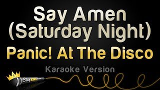 Panic! At The Disco - Say Amen (Saturday Night) (Karaoke Version)