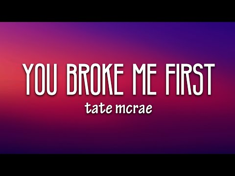 tate-mcrae---you-broke-me-first-(lyrics)