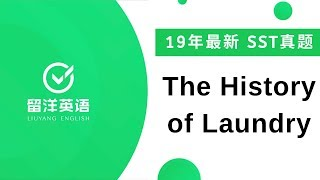 #58 The History of Laundry - 留洋PTE 真题SST 2019 summarize spoken text | real test question