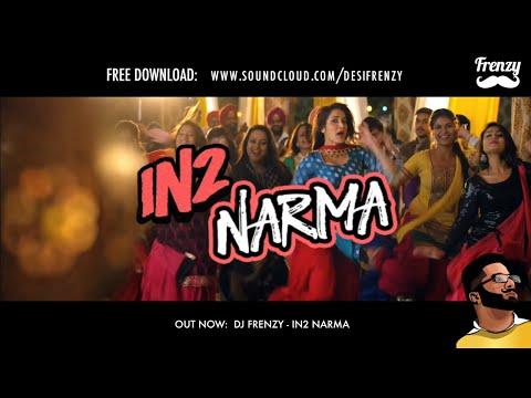 IN2 NARMA (feat. Jenny Johal, Kaur B & WSTRN) | DJ FRENZY | FREE DOWNLOAD
