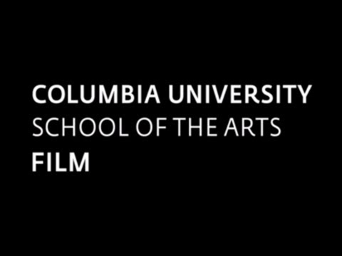Columbia University MFA Film Program: An Overview