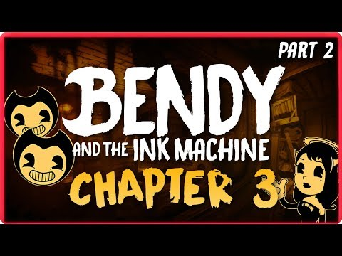 Bendy And The Ink Machine Chapter 3 Playthrough - Part 2 (Angel Path) LIVE | BORIS NO!