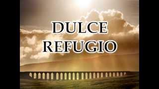 Dulce Refugio - Danilo Montero