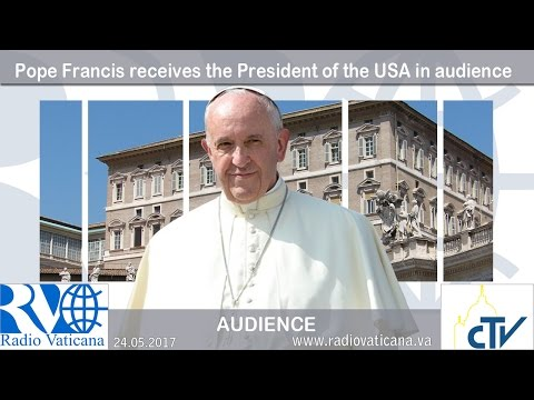 2017.05.24 Pope Francis receives the President of the USA, in audience