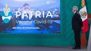 Vacuna mexicana 'Patria' inicia ensayos clínicos. Conferencia presidente AMLO