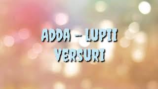 Скачать Adda Lupii Versuri