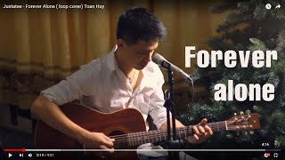 Justatee - Forever Alone (Toan Huy acoustic cover )