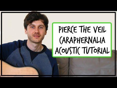 Pierce The Veil  Caraphernelia  Acoustic Guitar Tutorial EASY CHORDS