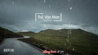 [Lyrics] Thả vào mưa - Trung Quân FHD