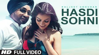 Latest Punjabi Romantic Song | Kuljeet Chouhan Hasdi Sohni Full Video Song | SOE
