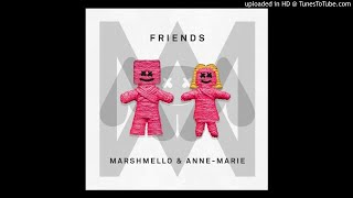 Marshmello X Anne Marie Friends Clean Rough Edit.mp3