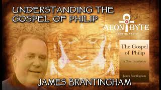Understanding the Gospel of Philip