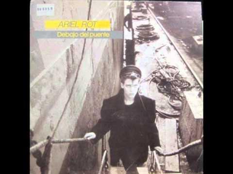 Ariel Rot - Debajo del puente (Álbum completo)