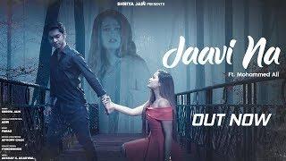 Jaavi Na Shriya Jain Mp3 Song Download