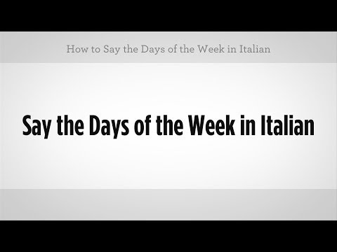 How to Say Days of the Week in Italian   Italian Lessons