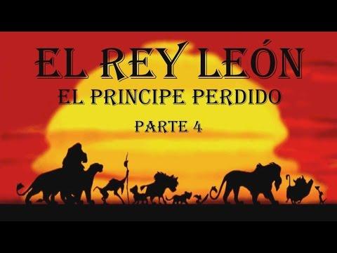 El Rey León I El principe perdido I La historia de Kopa I 4º parte