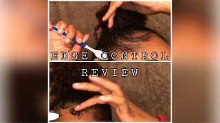 2 Edge Control Reviews!!! No More Eco Styler Gel!X *****song in description*****