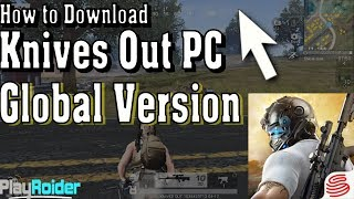 How to Download KNIVES OUT Battle Royale PC English Version!