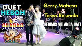 Download lagu GERIMIS MELANDA HATI - Gerry Mahesa & Tasya Rosmala. AURORA Gofun 09-02-2019