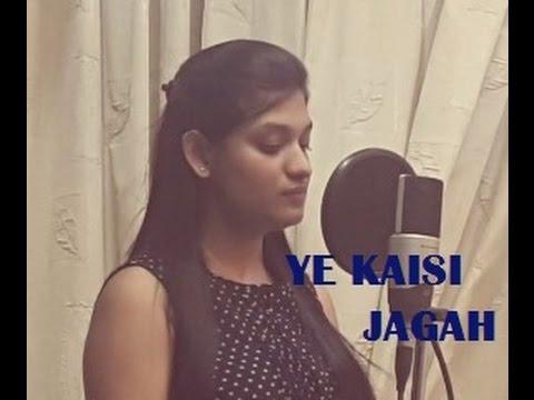 Ye Kaisi Jagah   Hamari Adhuri Kahani   Female Cover By Trisha