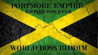 Vybz Kartel Feat. Popcaan, Shawn Storm, Gaza Slim - Empire For Ever (Worl Boss Riddim) June 2011