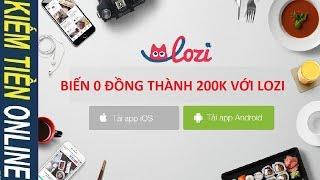 Lozi: Kiếm tiền online trên điện thoại Smartphone Android/IOS - Ứng dụng tìm kiếm món ăn ngon